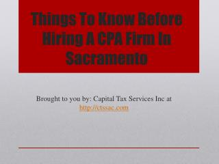 Things To Know Before Hiring A CPA Firm In Sacramento