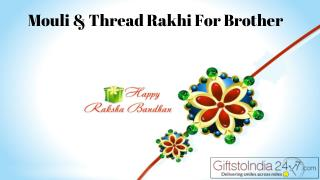 Mouli and Thread Rakhi For Brother