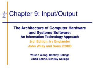 Chapter 9: Input/Output