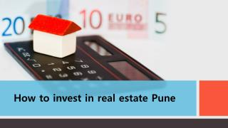 How to invest in real estate Pune