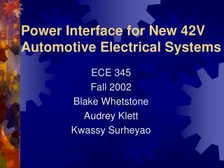 Power Interface for New 42V Automotive Electrical Systems