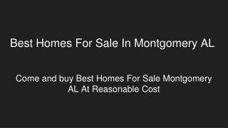 Finest Homes For Sale In Montgomery AL