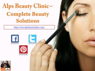 Alps Beauty Clinic - Complete Beauty Solutions