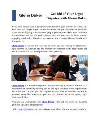 Get Rid of Your Legal Disputes with Glenn Duker
