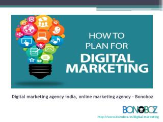 Bonoboz: Digital Marketing Agency India, Online Marketing Agency