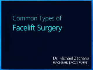 Common Types of Facelift Surgery