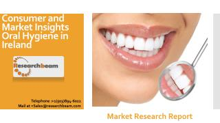Consumer and Market Insights Oral Hygiene in Ireland