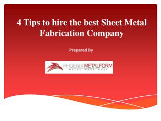 4 Tips To Hire The best Sheet Metal Fabrication Company