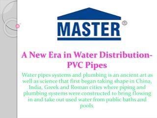 A New Era in Water Distribution- PVC Pipes
