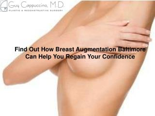 Find Out How Breast Augmentation Baltimore Can Help You Regain Your Confidence