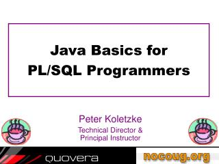 Java Basics for  PL/SQL Programmers