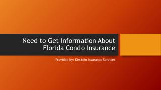 Need to Get Information About Florida Condo Insurance