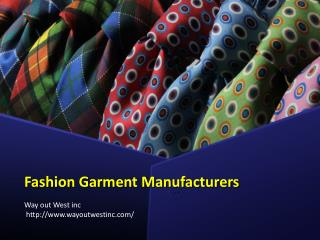 Fashion Garment Manufacturers