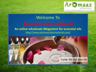 Buy Carrier Oils and Base Oils Online from Aromaazinternational.com