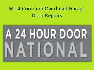 Most Common Overhead Garage Door Repairs.pptx