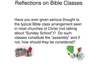 Reflections on Bible Classes