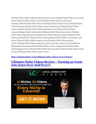 Ultimate Niche Videos review and (Free) $21,400 Bonus & Discount