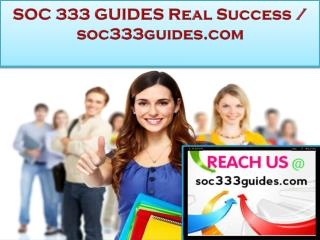 SOC 333 GUIDES Real Success /soc333guides.com
