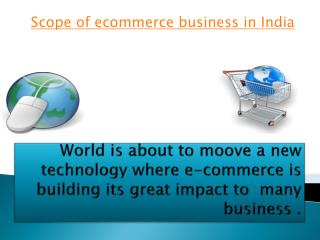 Scope of e-commerce business