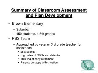 Summary of Classroom Assessment and Plan Development