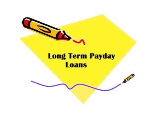 Loan Term Payday Loans- A Best Deal To Be Availed By Salaried Class People