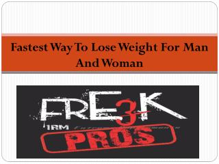 Best Fastest Way To Lose Weight For Man And Woman
