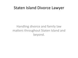 Staten Island Divorce Lawyer