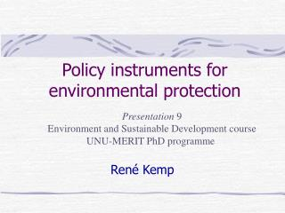 Policy instruments for environmental protection