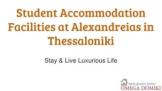 Student Accommodation Facilities at Alexandreias in Thessaloniki