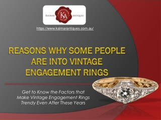 Some Good Reasons Behind People's Love For Classic Vintage Engagement Rings