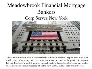 Meadowbrook Financial Mortgage Bankers Corp Serves New York