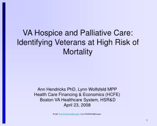 VA Hospice and Palliative Care:  Identifying Veterans at High Risk of Mortality