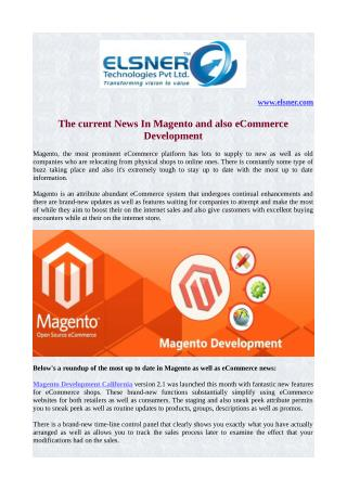 The current News In Magento and also eCommerce Development