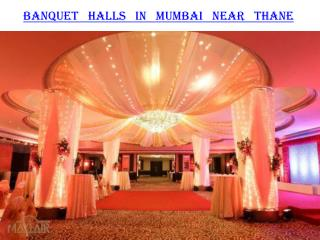 Banquet halls in Mumbai near Thane