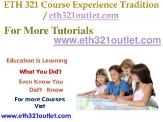 ETH 321  Course Experience Tradition / eth321outlet.com