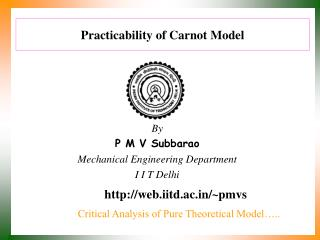 Practicability of Carnot Model