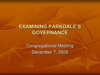 EXAMINING PARKDALE S GOVERNANCE