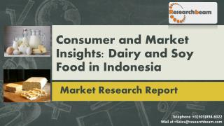 Consumer and Market Insights: Dairy and Soy Food in Indonesia