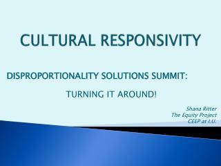 CULTURAL RESPONSIVITY