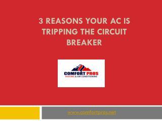 3 Reasons Your AC Is Tripping the Circuit Breaker3 Reasons Your AC Is Tripping the Circuit Breaker
