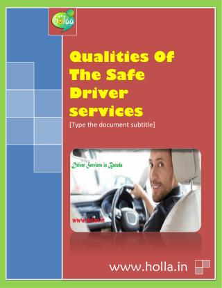 Qualities Of The Safe Driver services