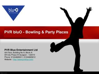 PVR bluO - Bowling & Party Places