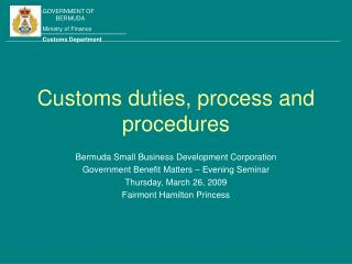 Customs duties, process and procedures