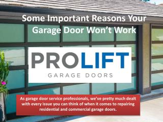 Some Important Reasons Your Garage Door Won't Work