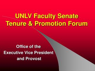 UNLV Faculty Senate Tenure & Promotion Forum