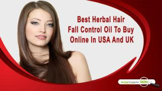 Best Herbal Hair Fall Control Oil To Buy Online In USA And UK