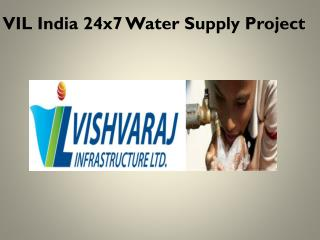 VIL India 24x7 Water Supply Project