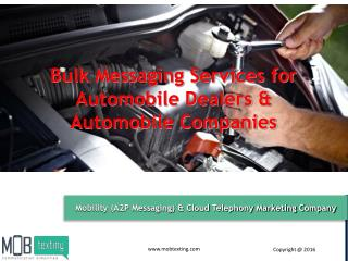 Bulk Messaging Services for Automobile Dealers & Automobile Companies from Mobtexting