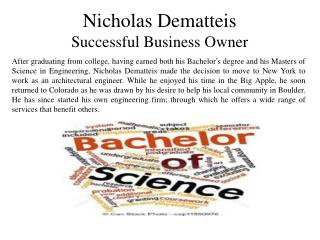 Nicholas Dematteis - Successful Business Owner