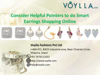 Consider Helpful Pointers to do Smart Earrings Shopping Online